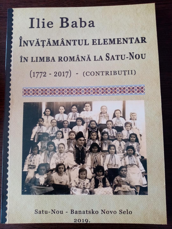 MONOGRAFIA ÎNVĂŢĂMÂNTULUI ÎN LIMBA ROMÂNĂ LA SATU NOU ÎN PERIOADA 1772-2017
