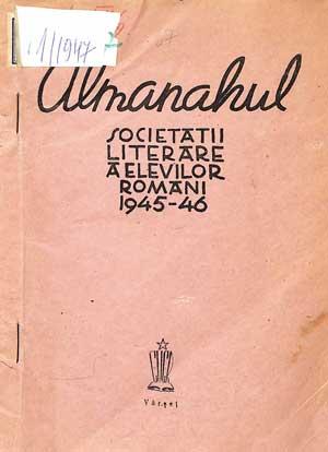 Almanahul Societății Literare a elevilor români 1945/46