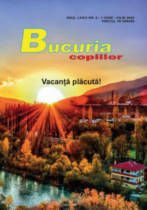 """Numărul de iunie-iulie al revistei """"Bucuria Copiilor"""""""