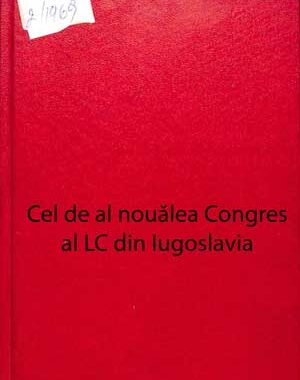 Cel de al nouălea Congres al LC din Iugoslavia
