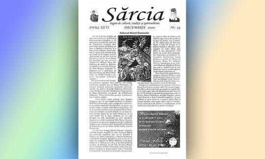 """Publicația ,,Sărcia"""", nr. 54, pagini de cultură, tradiție și spiritualitate, anul XXVI"""