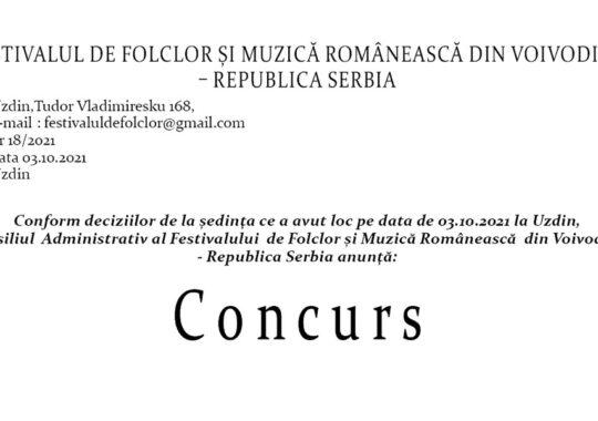 Consiliul Administrativ al Festivalului de Folclor şi Muzică Românească din Voivodina Republica Serbia anunţă: Concurs
