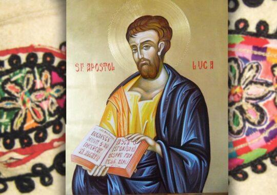 Pomenirea Sfântul Apostol și Evanghelist Luca