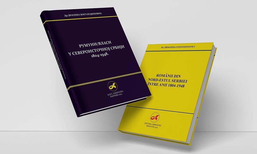 Românii din Serbia de Nord-Est 1804-1948 a autorului Draghișa Costandinovici